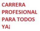 CARRERA PROFESIONAL PARA TODOS YA